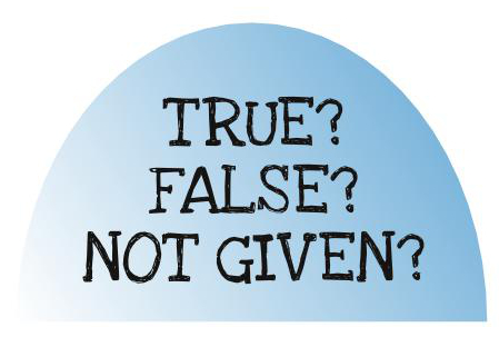 How Not To Do True/False/Not given Type of Question in IELTS Reading