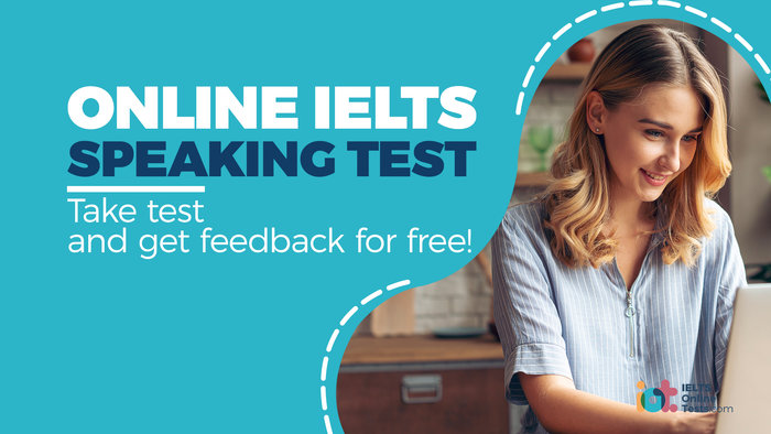ONLINE IELTS SPEAKING TEST - Take test and get feedback for free