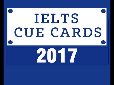 Recent IELTS Speaking Cue Card Question- June 2017