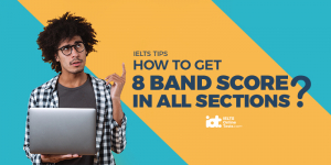 How to get 8 band score in all the sections