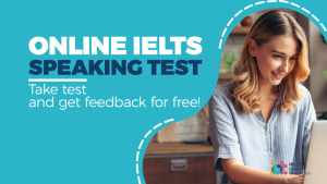 What better way to improve your speaking score than to test your skill before entering the IELTS exam?