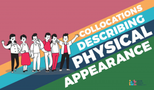 Collocations describing Physical Appearance