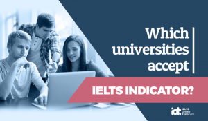 Which universities accept IELTS indicator?